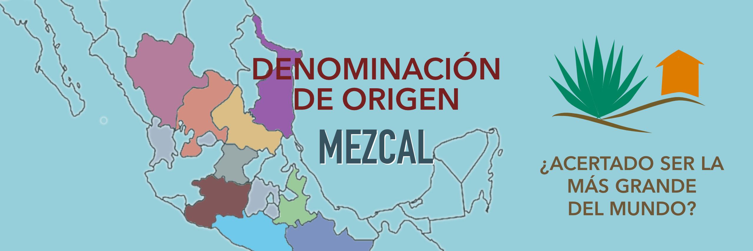 Denominación de Origen Mezcal